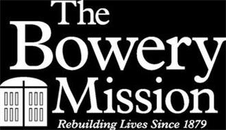 THE BOWERY MISSION REBUILDING LIVES SINCE 1879