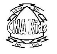 CMA KIDS LIVING FOR THE SON