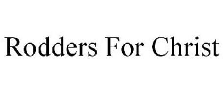 RODDERS FOR CHRIST