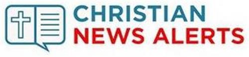 CHRISTIAN NEWS ALERTS