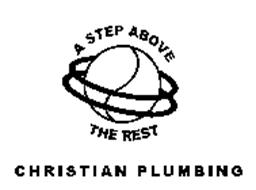 CHRISTIAN PLUMBING-A STEP ABOVE THE REST