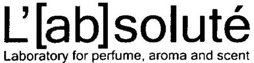 L'[AB]SOLUTÉ LABORATORY FOR PERFUME, AROMA AND SCENT