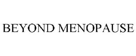 BEYOND MENOPAUSE