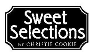 SWEET SELECTIONS BY CHRISTIE COOKIE