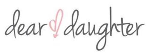 DEAR DAUGHTER