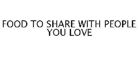 FOOD TO SHARE WITH PEOPLE YOU LOVE