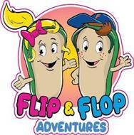 FLIP & FLOP ADVENTURES F
