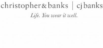 CHRISTOPHER & BANKS CJ BANKS LIFE. YOU WEAR IT WELL.