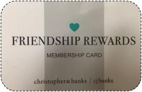 FRIENDSHIP REWARDS MEMBERSHIP CARD CHRISTOPHER & BANKS CJ BANKS