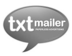 TXTMAILER PAPERLESS ADVERTISING