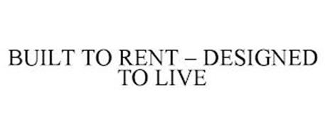 BUILT TO RENT - DESIGNED TO LIVE