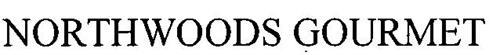 NORTHWOODS GOURMET
