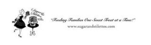 """SUGAR & STILETTOS CHARITABLE FOUNDATION """"FEEDING FAMILIES ONE SWEET TREAT AT A TIME!"""" WWW.SUGARANDSTILETTOS.COM"""