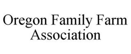 OREGON FAMILY FARM ASSOCIATION