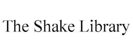 THE SHAKE LIBRARY