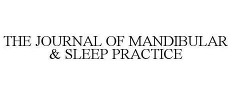 THE JOURNAL OF MANDIBULAR & SLEEP PRACTICE