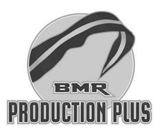 BMR PRODUCTION PLUS