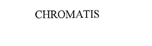 CHROMATIS