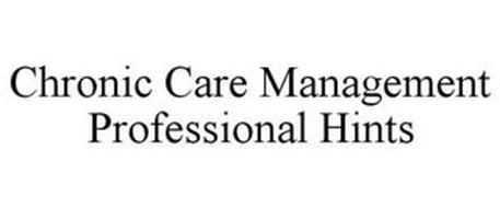 CHRONIC CARE MANAGEMENT PROFESSIONAL HINTS