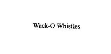 WACK-O WHISTLES