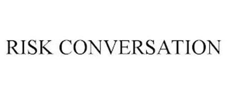 RISK CONVERSATION