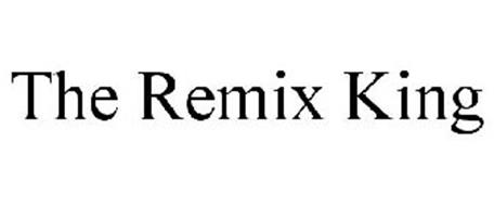 THE REMIX KING