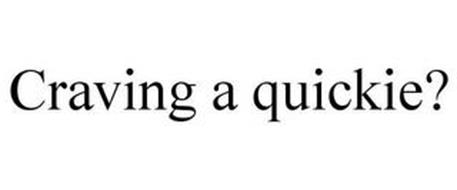 CRAVING A QUICKIE?