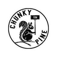 CHUNKY PINE YUM