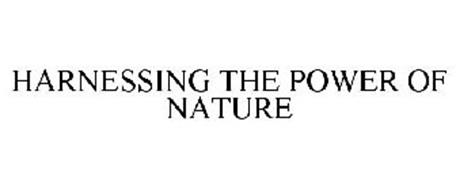 HARNESSING THE POWER OF NATURE