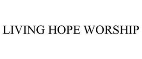 LIVING HOPE WORSHIP