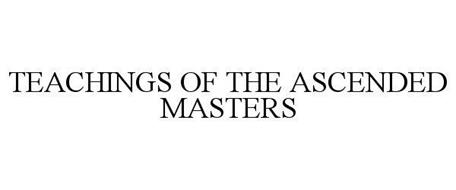 TEACHINGS OF THE ASCENDED MASTERS