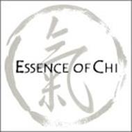 ESSENCE OF CHI