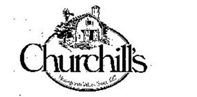 CHURCHILL'S HOMEGROWN VALUES SINCE 1917