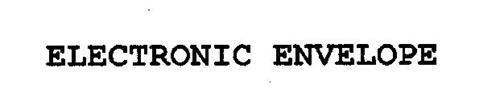 ELECTRONIC ENVELOPE