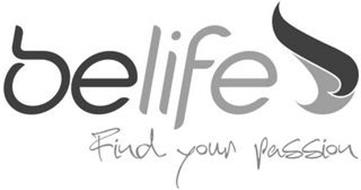 BELIFE FIND YOUR PASSION