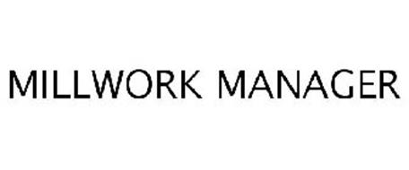 MILLWORK MANAGER