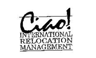 CIAO! INTERNATIONAL RELOCATION MANAGEMENT