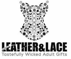 LEATHER&LACE TASTEFULLY WICKED ADULT GIFTS