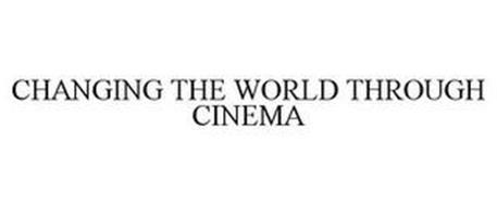 CHANGING THE WORLD THROUGH CINEMA