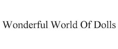 WONDERFUL WORLD OF DOLLS