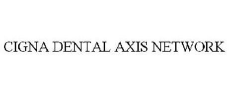 CIGNA DENTAL AXIS NETWORK