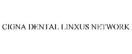 CIGNA DENTAL LINXUS NETWORK