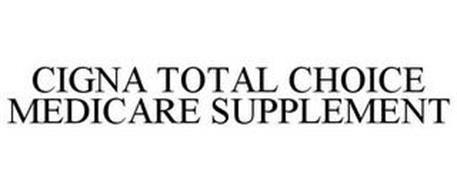CIGNA TOTAL CHOICE MEDICARE SUPPLEMENT
