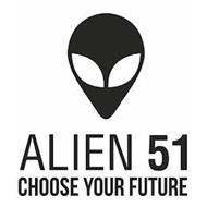 ALIEN 51 CHOOSE YOUR FUTURE
