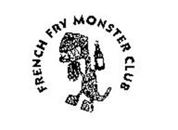 FRENCH FRY MONSTER CLUB