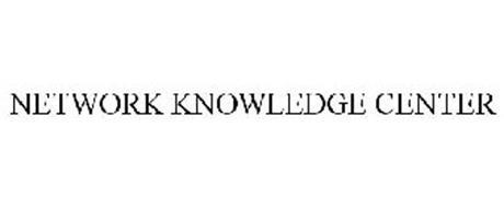 NETWORK KNOWLEDGE CENTER