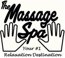THE MASSAGE SPA YOUR #1 RELAXATION DESTINATION