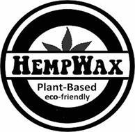 HEMPWAX PLANT-BASED ECO-FRIENDLY
