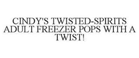 CINDY'S TWISTED-SPIRITS ADULT FREEZER POPS WITH A TWIST!