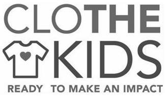 CLOTHE KIDS READY TO MAKE AN IMPACT